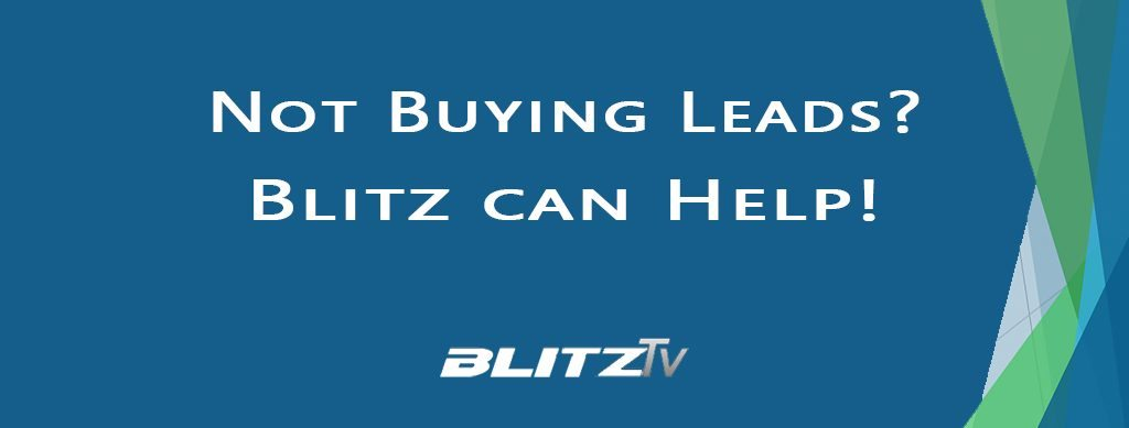 You don't have to buy leads with Blitz