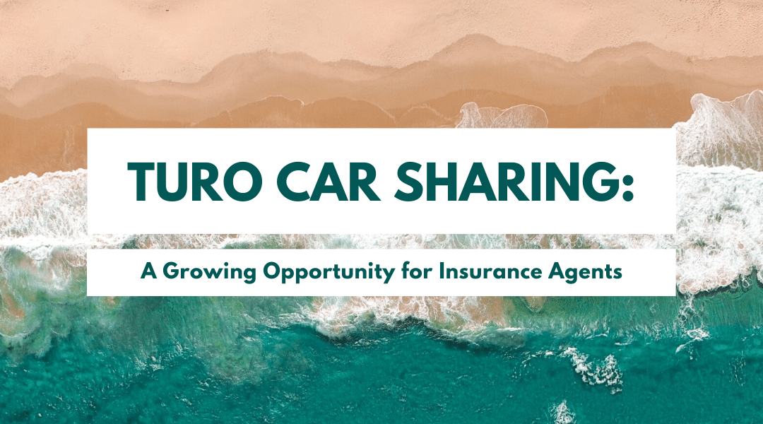 Turo Car Sharing: A Growing Opportunity for Insurance Agents